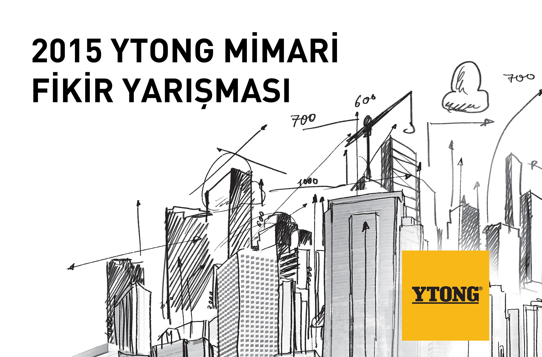Ytong+Mimari+Fikir+Yarismasi