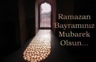 İşte bir Ramazan böyle geçti. Ramazan Bayramınız Kutlu Olsun!